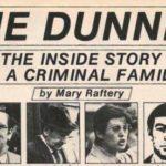 The Dunnes - Dublin's Original Crime Family