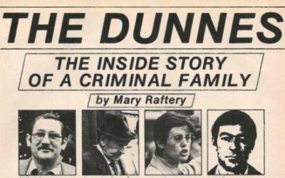 The Dunnes – Dublin's Original Crime Family